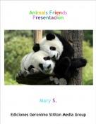 Mary S. - Animals FriendsPresentación