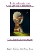 Club Scrittrici Stratopiche - 2 giornalino del clubClub Scrittrici Stratopiche…