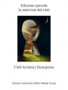 Club Scrittrici Stratopiche - Edizione specialele interviste del club