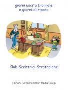 Club Scrittrici Stratopiche - giorni uscita Giornalee giorni di riposo