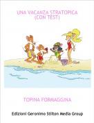 TOPINA FORMAGGINA - UNA VACANZA STRATOPICA(CON TEST)