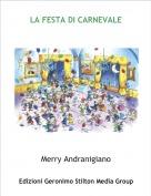 Merry Andranigiano - LA FESTA DI CARNEVALE
