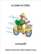 nuotopo80 - LA GARA DI CORSA
