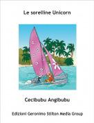 Cecibubu Angibubu - Le sorelline Unicorn