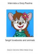 fangirl lovebooks and animals - Intervista a Giuly.Paulina