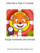 Fangirl lovebooks and animals - Intervista a Topo In Camper