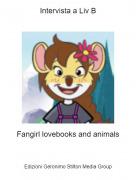 Fangirl lovebooks and animals - Intervista a Liv B
