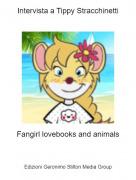 Fangirl lovebooks and animals - Intervista a Tippy Stracchinetti