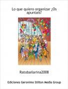 Ratobailarina2008 - Lo que quiero organizar ¿Os apuntais?