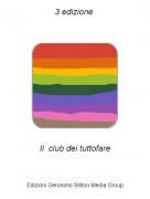 Il club dei tuttofare - 3 edizione