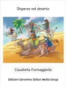 Claudiella Formaggiella - Disperse nel deserto