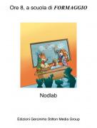 Nodlab - Ore 8, a scuola di FORMAGGIO
