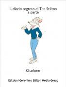 Charlene - Il diario segreto di Tea Stilton 2 parte