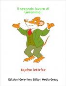 topina lettrice - Il secondo lavoro di Geronimo.