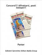 Panter - Concorsi!!! Affrettarsi, posti limitati!!!