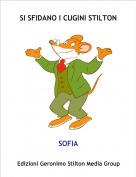 SOFIA - SI SFIDANO I CUGINI STILTON