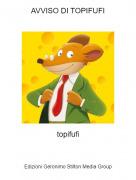 topifufi - AVVISO DI TOPIFUFI