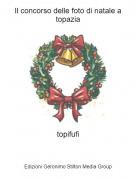 topifufi - Il concorso delle foto di natale a topazia