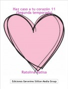Ratolina Ratisa - Haz caso a tu corazón 11(Segunda temporada)