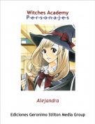 Alejandra - Witches AcademyP-e-r-s-o-n-a-j-e-s
