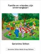 Geronimo Stilton - Familie en vrienden zijn onvervangbaar!