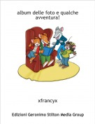 xfrancyx - album delle foto e qualche avventura!