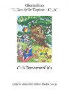 """Club TomorrowGirls - Giornalino""""L'Eco delle Topine - Club"""""""