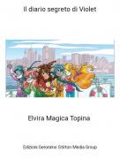 Elvira Magica Topina - Il diario segreto di Violet