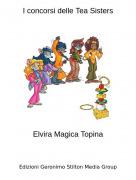 Elvira Magica Topina - I concorsi delle Tea Sisters