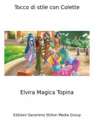 Elvira Magica Topina - Tocco di stile con Colette