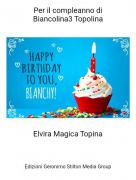 Elvira Magica Topina - Per il compleanno diBiancolina3 Topolina