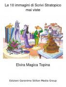 Elvira Magica Topina - Le 10 immagini di Scrivi Stratopico mai viste