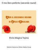Elvira Magica Topina - Il mio libro preferito (secondo round)