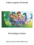Elvira Magica Topina - Il diario segreto di Pamela