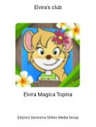 Elvira Magica Topina - Elvira's club