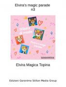 Elvira Magica Topina - Elvira's magic parade n3