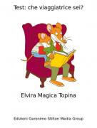 Elvira Magica Topina - Test: che viaggiatrice sei?