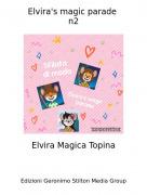 Elvira Magica Topina - Elvira's magic parade n2
