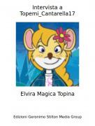 Elvira Magica Topina - Intervista a Topemi_Cantarella17