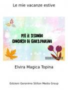 Elvira Magica Topina - Le mie vacanze estive