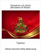 Topelius - Geronimo e la storia dell'albero di Natale.