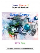 ·Olivia Rose· - ·Sweet Cherry· 5Especial Navidad