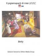 Betty - Il pigiamaparti di miei SOGNI👭🛌