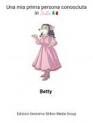 Betty - Una mia prima persona conosciuta in Italia 🇮🇹