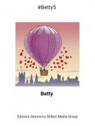 Betty - #Betty5