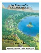 "Lindy Adler - Los Famosos Cinco""Un Primer Misterio"" IV"