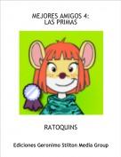 RATOQUINS - MEJORES AMIGOS 4:LAS PRIMAS