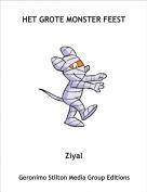 Ziyal - HET GROTE MONSTER FEEST