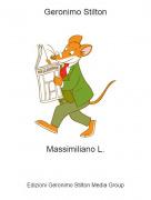 Massimiliano L. - Geronimo Stilton