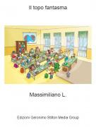 Massimiliano L. - Il topo fantasma